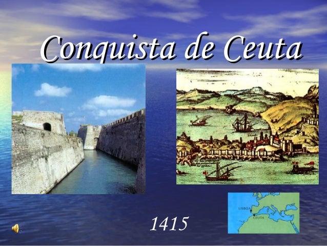 Conquista de CeutaConquista de Ceuta 1415