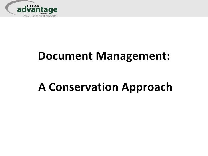 Document Management:  A Conservation Approach
