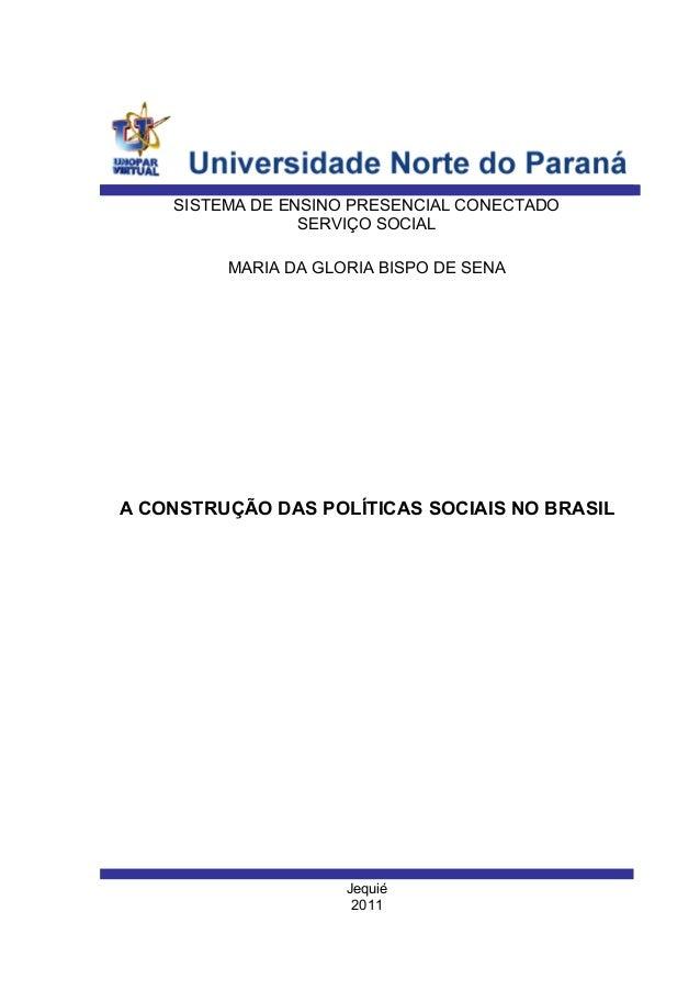 A construção da politica social no brasil