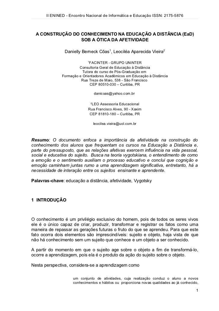 II ENINED - Encontro Nacional de Informática e Educação ISSN: 2175-5876  A CONSTRUÇÃO DO CONHECIMENTO NA EDUCAÇÃO A DISTÂN...