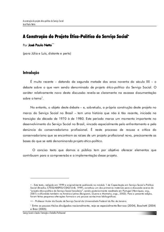 A construção do projeto ético político do serviço social - josé paulo netto