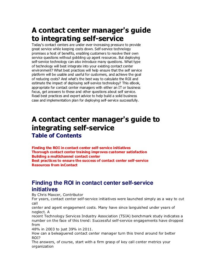 A contact center manager's guide<br />to integrating self-service<br />Today's contact centers are under ever-increasing p...