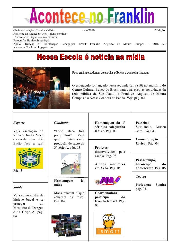 Chefe de redação: Claudia Valério               maio/2010                                                    1ª Edição Ass...