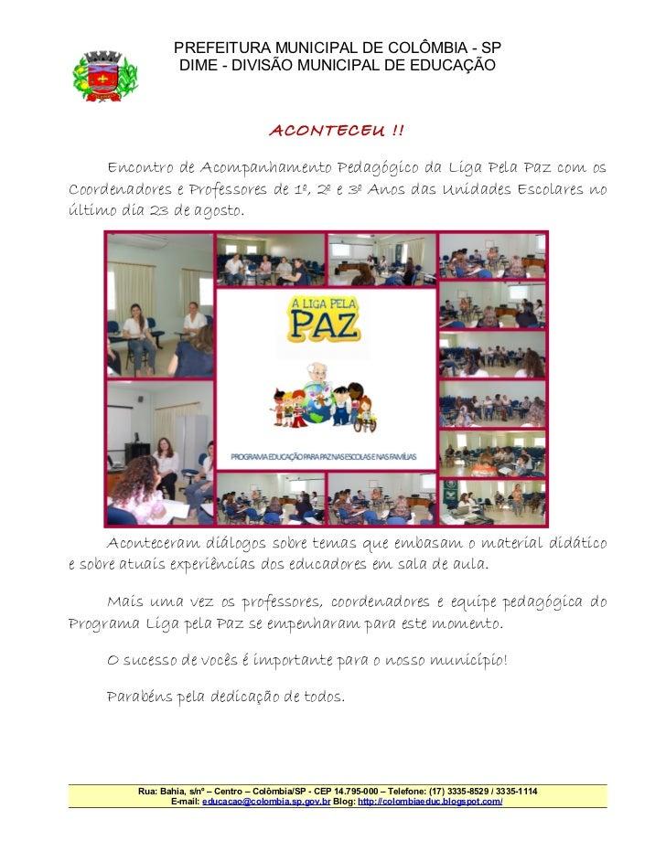 PREFEITURA MUNICIPAL DE COLÔMBIA - SP                  DIME - DIVISÃO MUNICIPAL DE EDUCAÇÃO                               ...