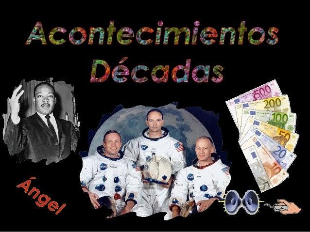 ACONTECIMIENTOS DE 1960 a 2010