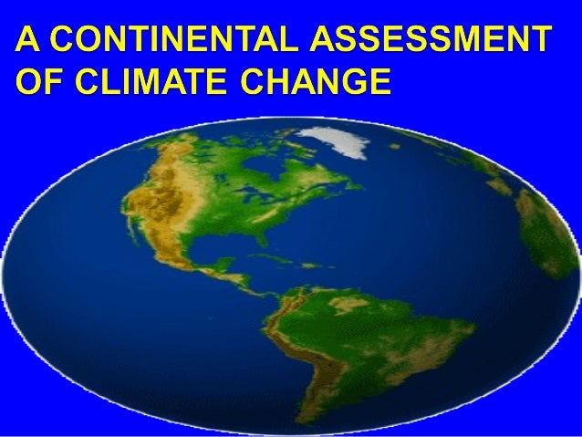 A continental assessment of global climate change