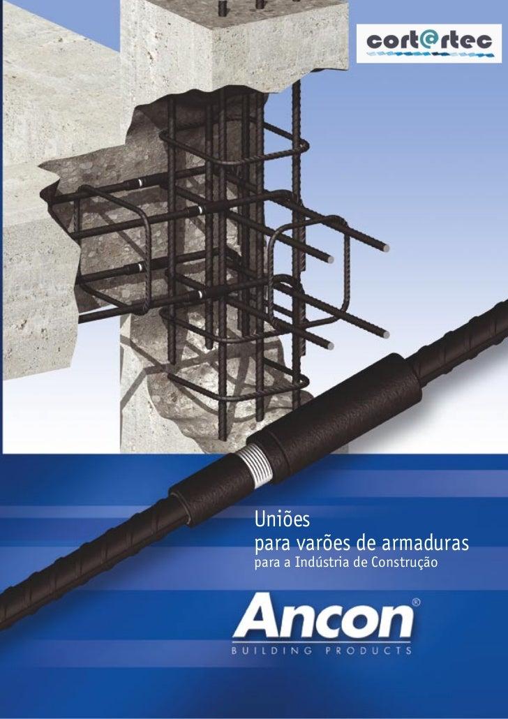 Uniõespara varões de armaduraspara a Indústria de Construção