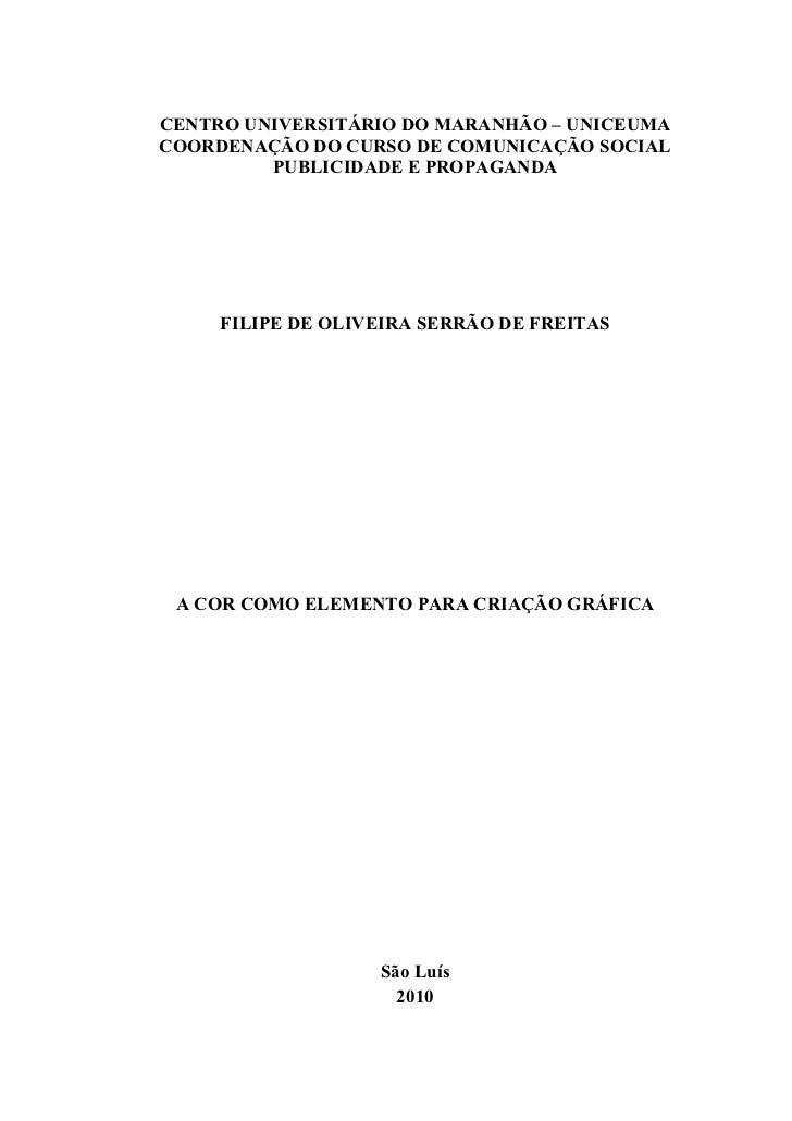 CENTRO UNIVERSITÁRIO DO MARANHÃO – UNICEUMACOORDENAÇÃO DO CURSO DE COMUNICAÇÃO SOCIAL         PUBLICIDADE E PROPAGANDA    ...