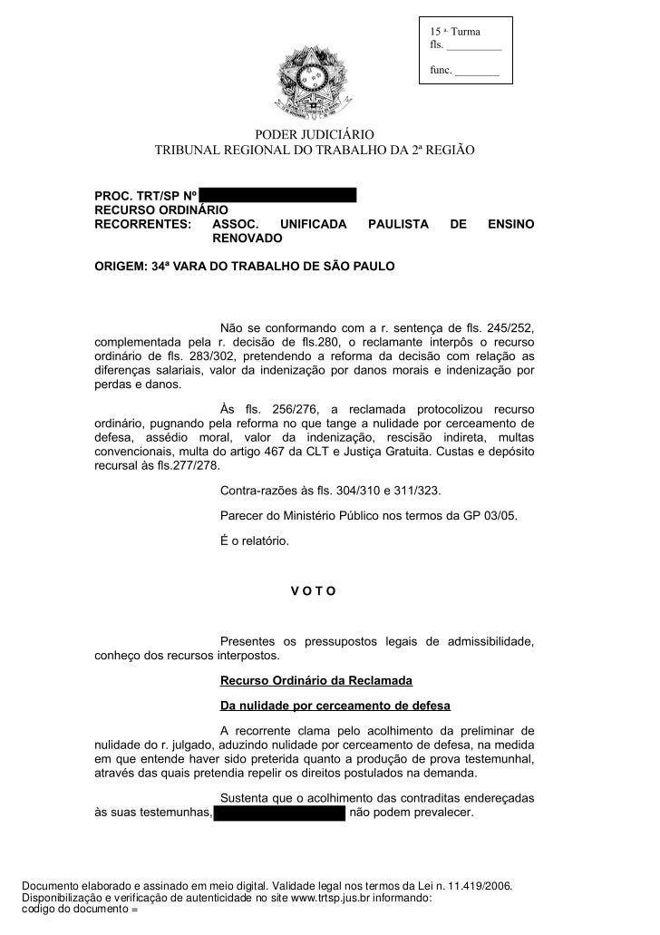 Documento elaborado e assinado em meio digital. Validade legal nos termos da Lei n. 11.419/2006.Disponibilização e verific...