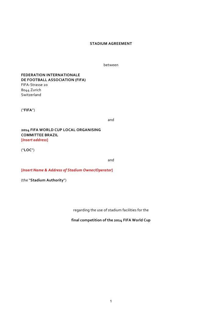 STADIUM AGREEMENT                                              betweenFEDERATION INTERNATIONALEDE FOOTBALL ASSOCIATION (FI...
