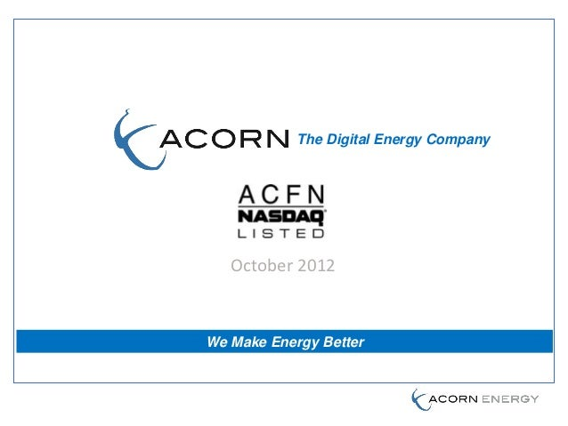 The Digital Energy Company   October 2012We Make Energy Better