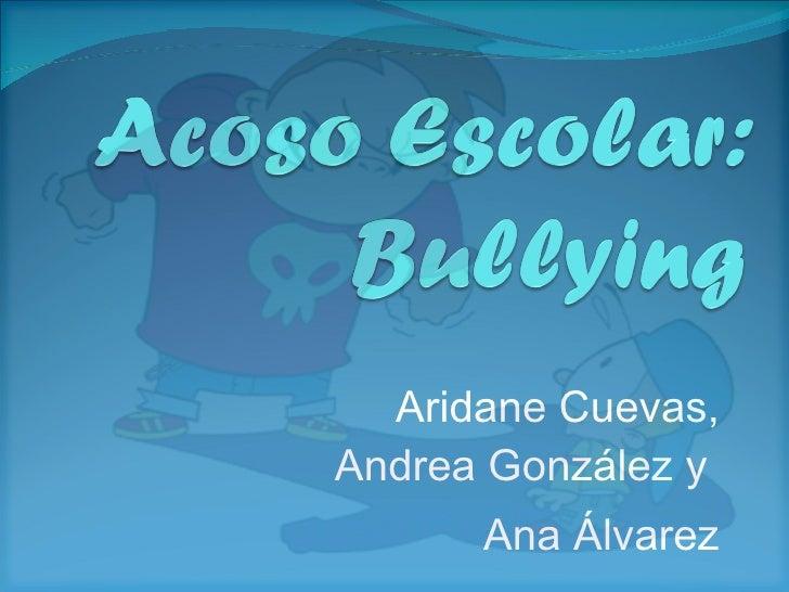 Aridane Cuevas, Andrea González y  Ana Álvarez