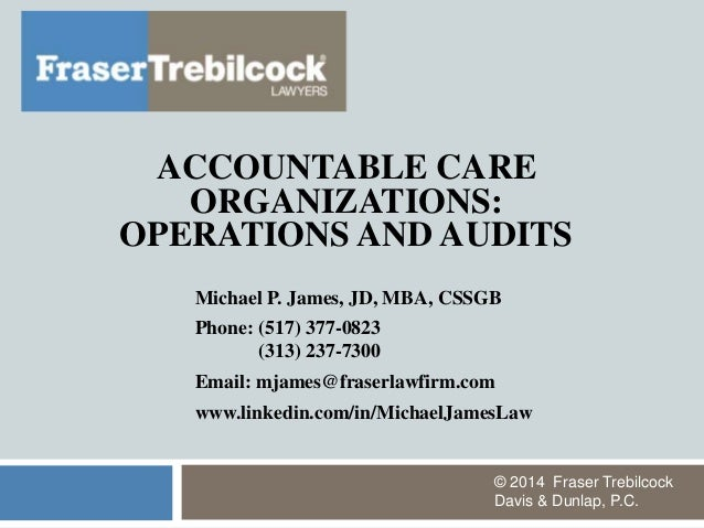 Accountable Care Organizations: Operations and Audits