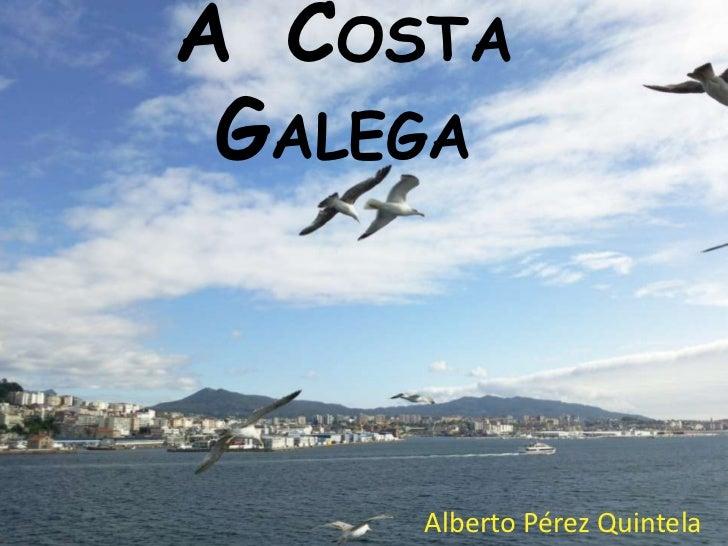 A  costa  galega