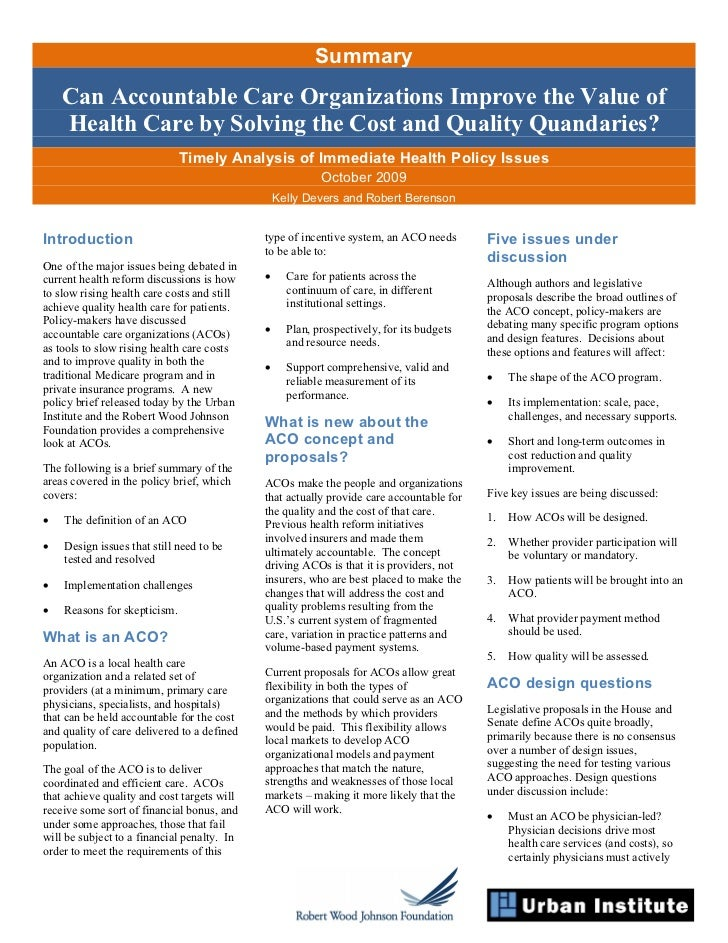 Summary    Can Accountable Care Organizations Improve the Value of    Health Care by Solving the Cost and Quality Quandari...