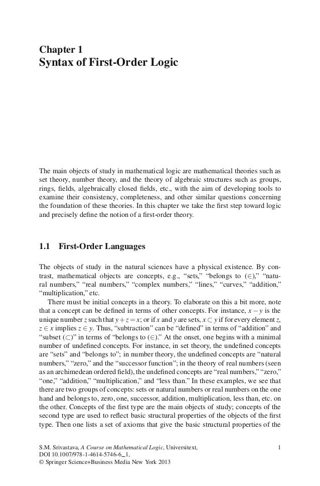 Chapter 1Syntax of First-Order LogicThe main objects of study in mathematical logic are mathematical theories such asset t...