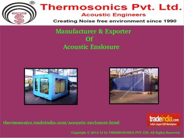 Manufacturer&Exporter Of AcousticEnslosure  thermosonics.tradeindia.com/acousticenclosure.ht...
