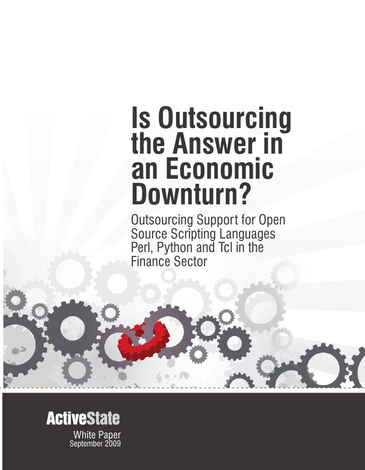 Is Outsourcing                  the Answer in                  an Economic                  Downturn?                  Out...