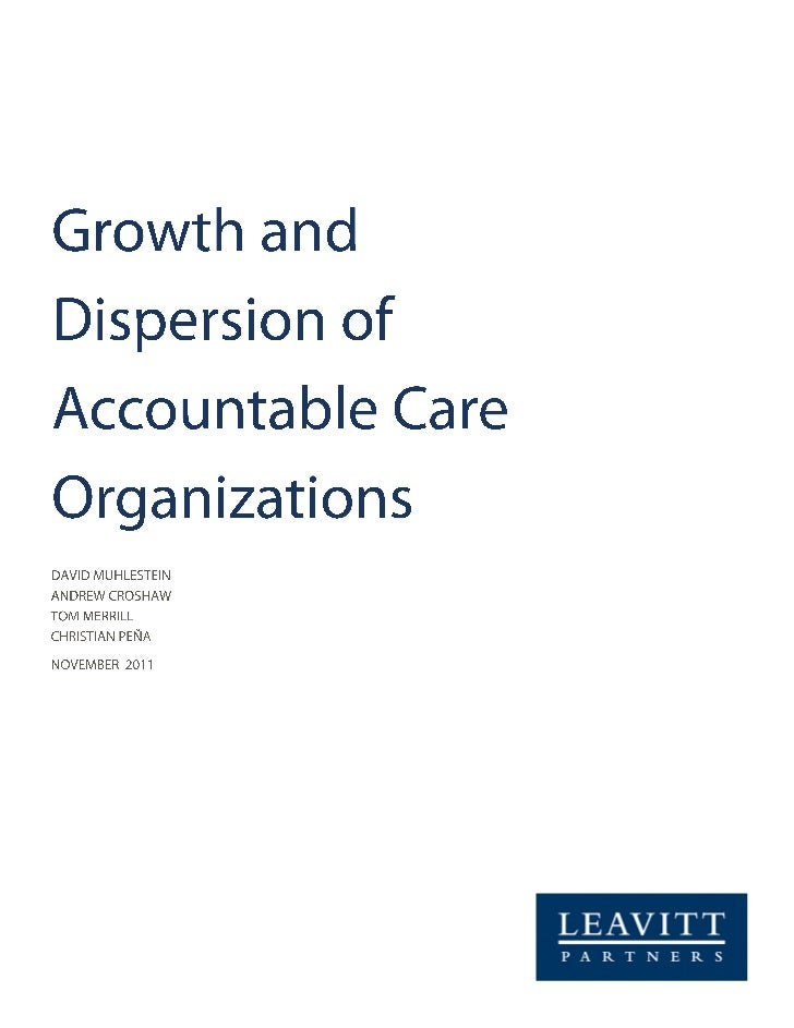 Growth and Dispersion of Accountable Care Organizations