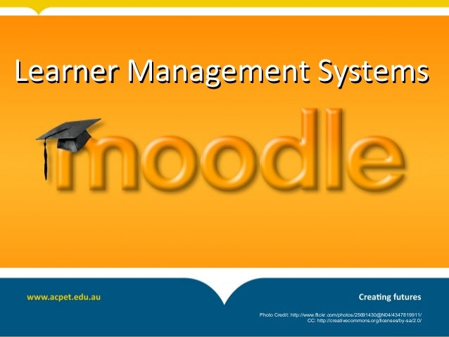 Learner Management SystemsLearner Management SystemsPhoto Credit: http://www.flickr.com/photos/25691430@N04/4347819911/CC:...