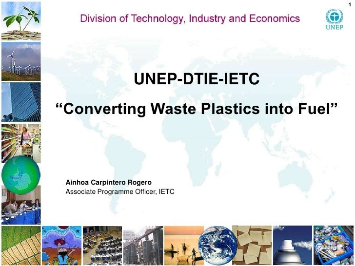 Converting Waste Plastics into Fuel