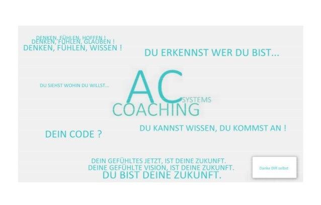 DU hast BRILLIANZ in DIR ! AC Coaching * Systems = Wir stärken. Wir bauen auf. Wir zeigen LÖSUNGEN. ***