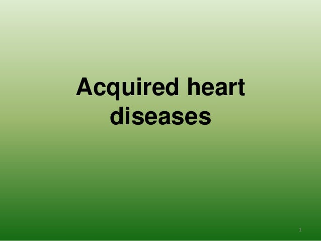 Acquered heart diseases