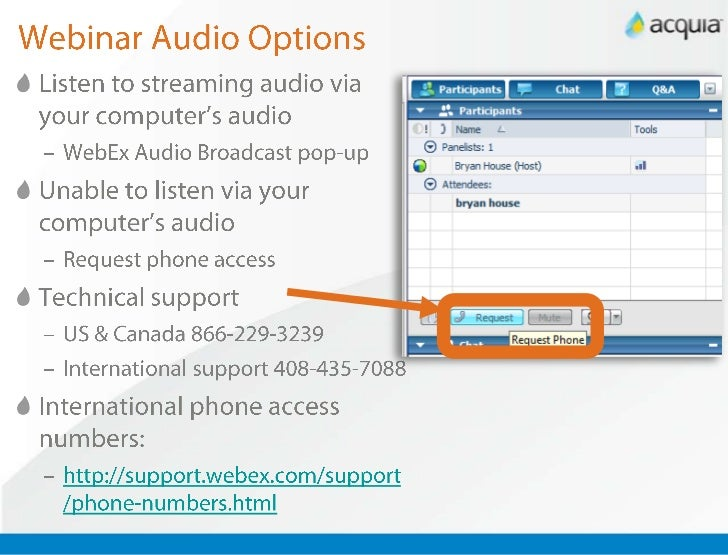 Webinar Audio Options<br />Listen to streaming audio via your computer's audio<br />WebEx Audio Broadcast pop-up<br />Unab...