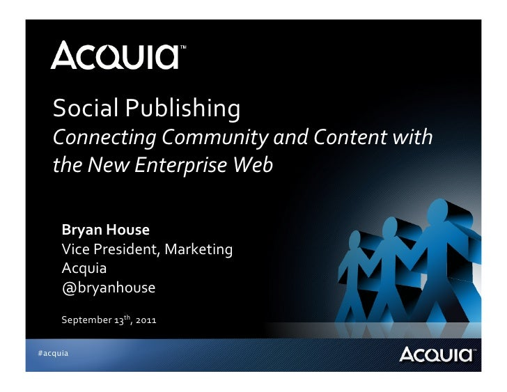 Social Publishing     Connecting Community and Content with    the New Enterprise Web      Bryan ...