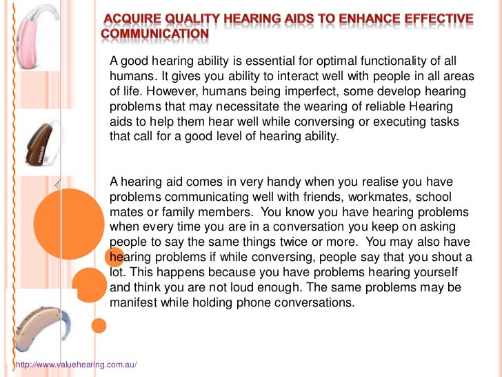 Acquire quality hearing aids to enhance effective communication valuehearing
