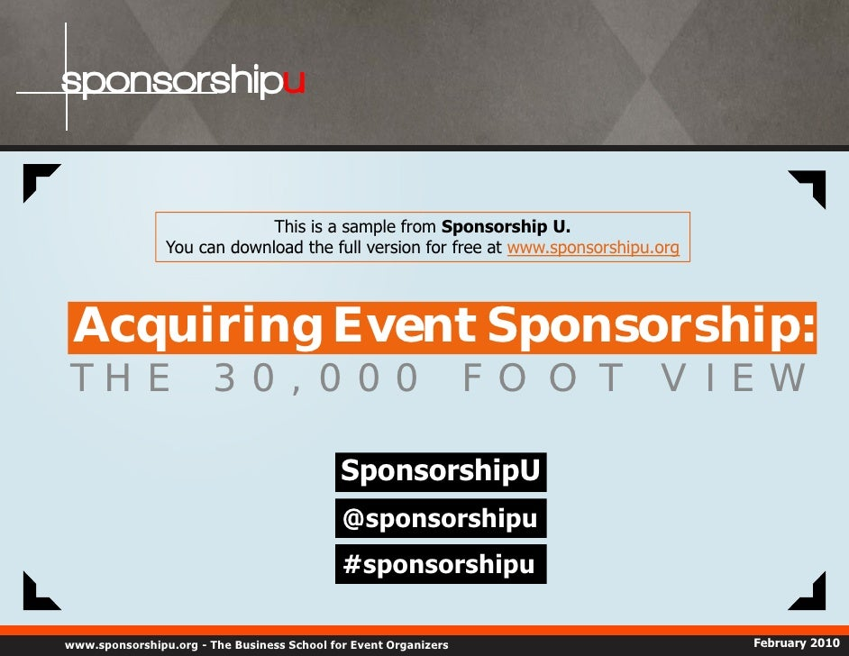 sponsorshipu                                This is a sample from Sponsorship U.                 You can download the full...
