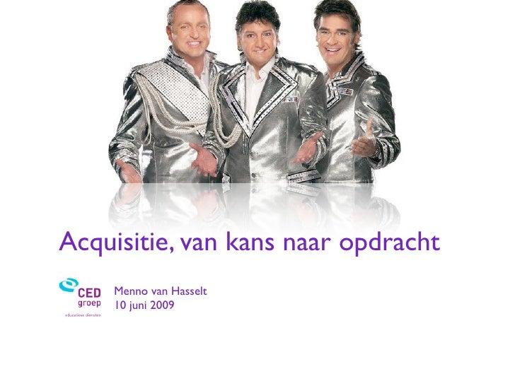 Acquisitie In Het Onderwijs, 10 Juni 2009