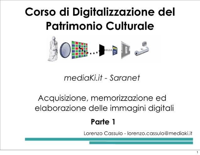 """Acquisizione e memorizzazione delle immagini digitali - """"Acquisizione"""" Parte 1"""
