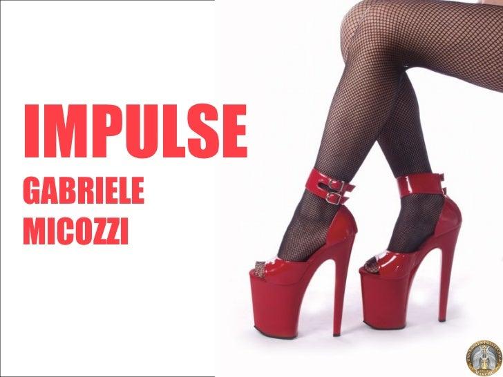 IMPULSE GABRIELE MICOZZI