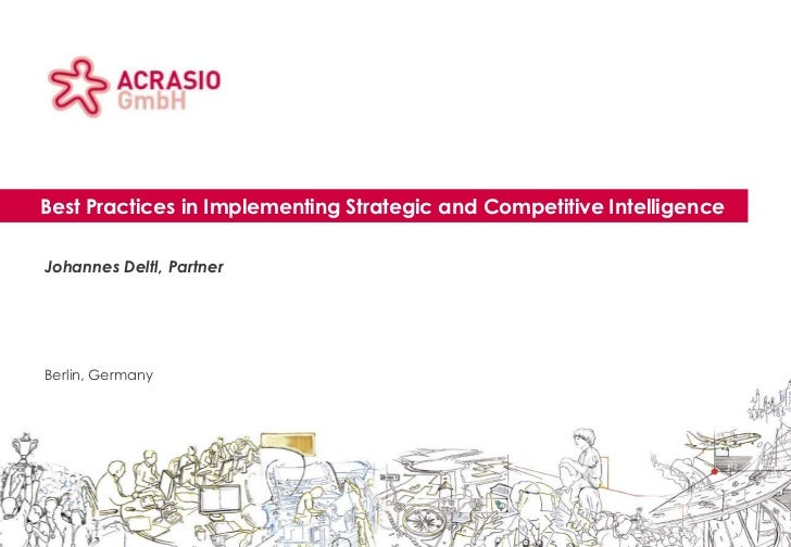 Best Practices in Implementing Strategic and Competitive Intelligence