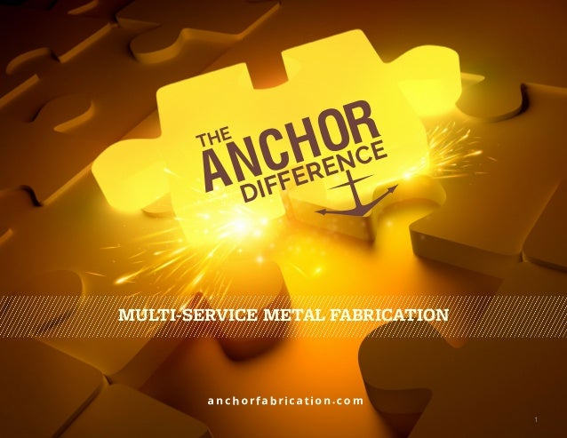 Service Metal Fabrication Toronto : The anchor difference multi service metal fabrication