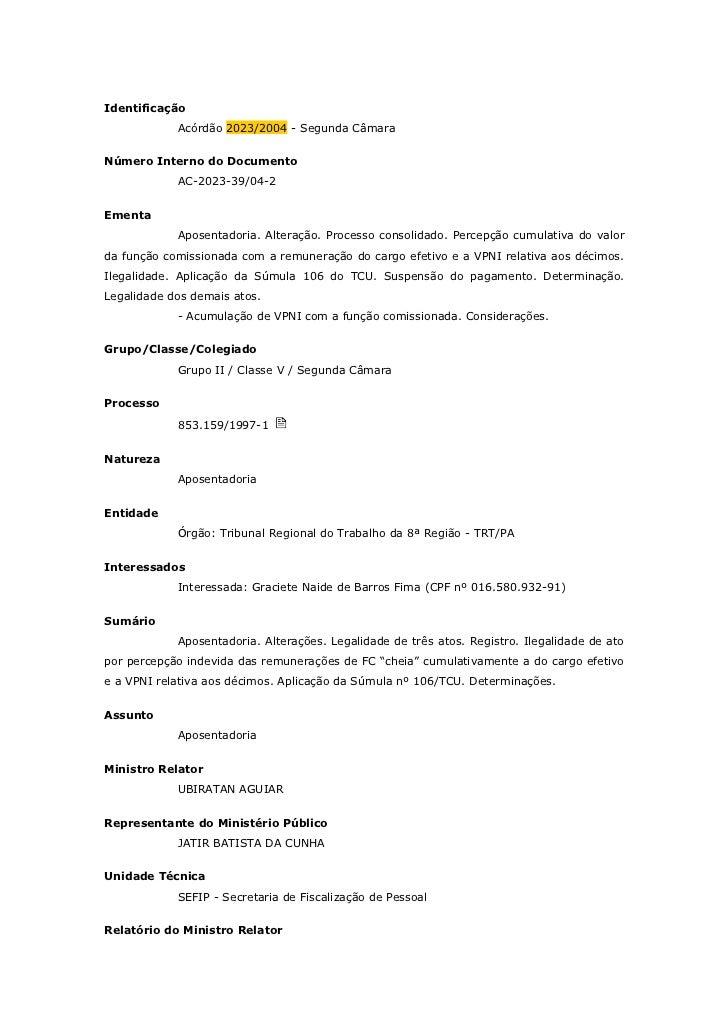 Identificação            Acórdão 2023/2004 - Segunda CâmaraNúmero Interno do Documento            AC-2023-39/04-2Ementa   ...