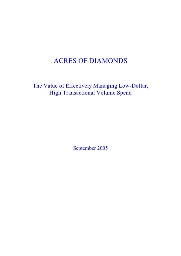 ACRESOFDIAMONDS   TheValueofEffectivelyManagingLowDollar,       HighTransactionalVolumeSpend                ...