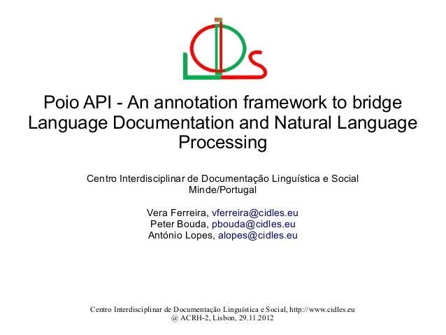 Poio API - An annotation framework to bridgeLanguage Documentation and Natural Language                  Processing      C...