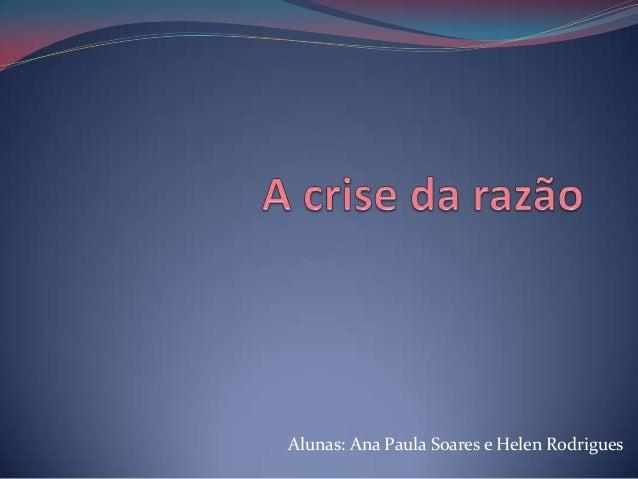 Alunas: Ana Paula Soares e Helen Rodrigues