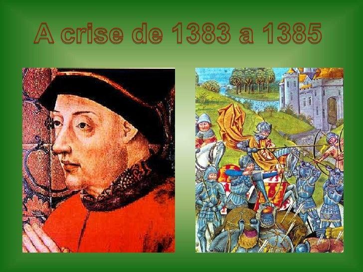 A crise de 1383 a 1385<br />