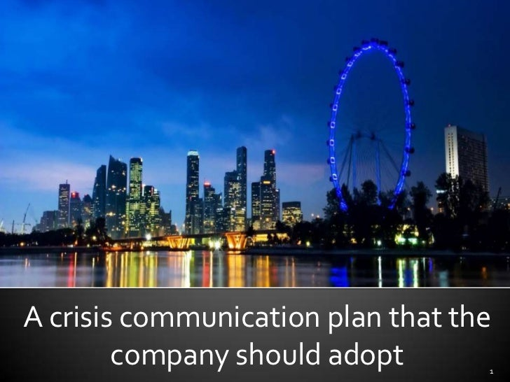 A crisis communication plan that the company should adopt<br />1<br />A crisis communication plan that the company should ...