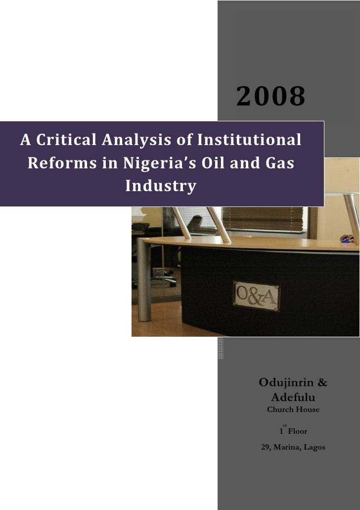A Critical Analysis Of  Institutional Reforms In Nigerias Oil And Gas Industry