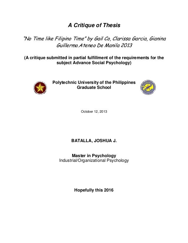 "A Critique of Thesis ""No Time like Filipino Time"" by Gail Co, Clarissa Garcia, Gianina Guillermo.Ateneo De Manila 2013 (A ..."