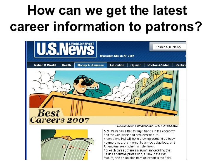 How can we get the latest career information to patrons?