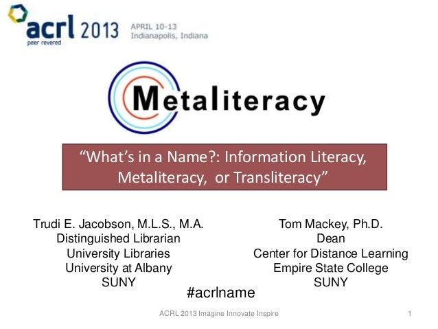 ACRL 2013 Metaliteracy