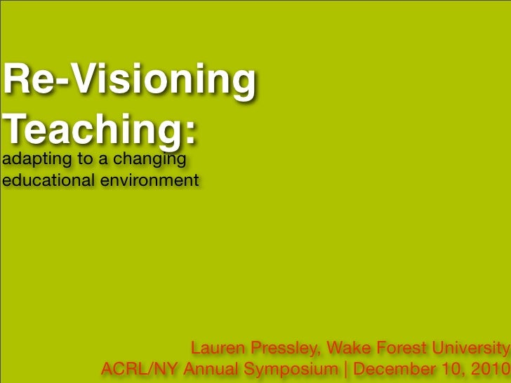 Re-Visioning Teaching: Adapting to a Changing Educational Environment
