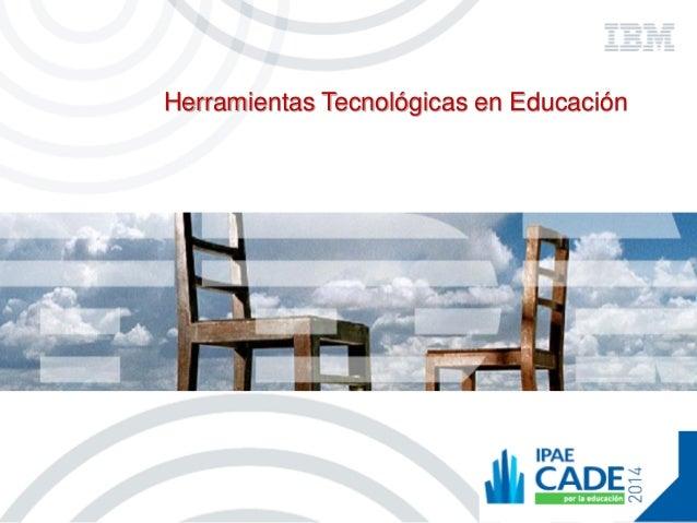 Herramientas Tecnológicas en Educación