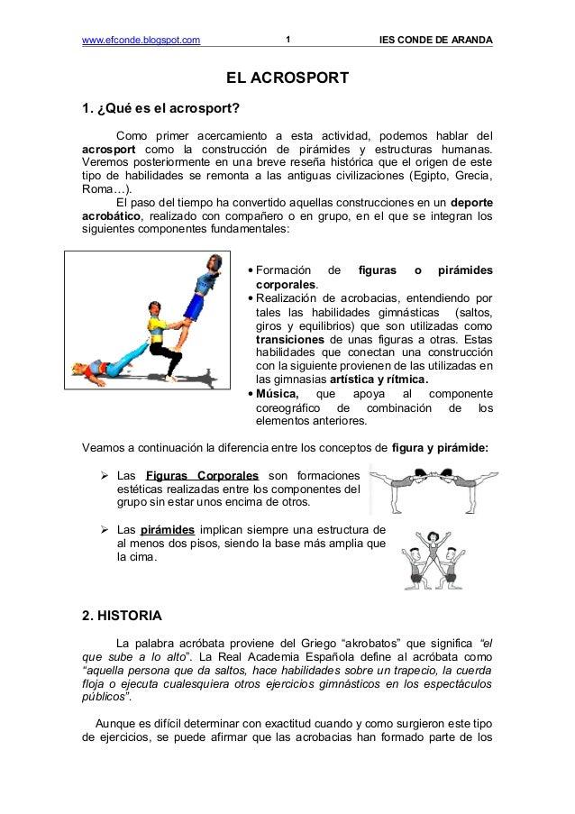 www.efconde.blogspot.com IES CONDE DE ARANDA EL ACROSPORT 1. ¿Qué es el acrosport? Como primer acercamiento a esta activid...