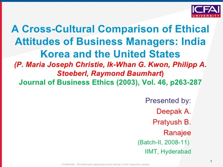 A Cross-Cultural Comparison of Ethical Attitudes of Business Managers: India Korea and the United States (P. Maria Joseph ...